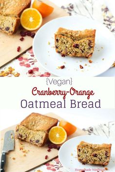 Vegan cranberry-orange oatmeal bread is the perfect fall/holiday breakfast or…