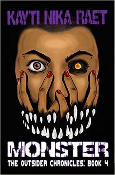 Tome Tender: Monster by Kayti Nika Raet (The Outsiders Chronicles #4)