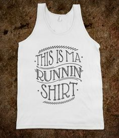 Running Shirt (tank)   Would be great for the color run.