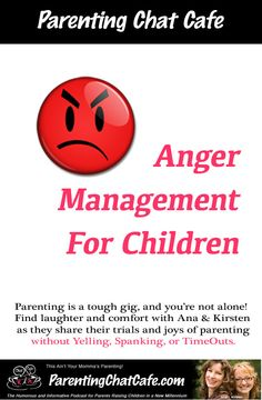 These girls are funny! www.ParentingChatCafe.com PODCAST: Anger Management For Children
