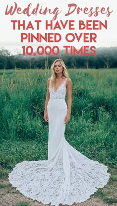 Wedding Dresses That Have Been Pinned Over 10,000 Times
