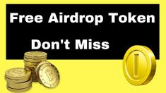 Free Airdrop ICO Token- Free Token Upto Value 50$    Don't Miss this air...