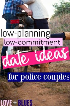 These are awesome date ideas for police couples! Super flexible and won't be ruined if his shift changes ;) Police wives, it's a must read!