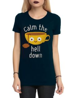 Calm The Hell Down Girls T-Shirt | Hot Topic