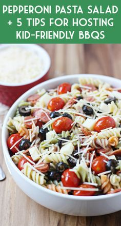 My favorite pasta salad recipe--perfect for feeding a crowd! Plus 5 helpful tips to make backyard BBQs fun for all ages! #ad