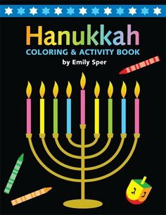 "Hanukkah Coloring & Activity Book by Emily Sper. $5.99. Complements ""Hanukkah Card Games"" - Give Together?. Clear, Simple Language, Beautiful Illustrations, and Stylish Design turn Jewish Learning into a Favorite Activity. Design Your Shield, Find the Way Back to Jerusalem, Hanukkah Checkers, Connect the Dots, Match Latkes, Color Flames.... New from Emily Sper, Author of ""Hanukkah: A Counting Book in English, Hebrew, and Yiddish"". 32 Pages of Educational Fun - Expe..."