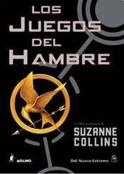 Los juegos del Hambre  Primer libro de la Saga de fantasía futurista de Suzanne Collins