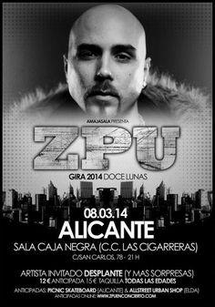 Sabado 8 de marzo, Sala Caja Negra, Alicante: -Zpu presentando Caja Negra -Soma -Aaron -Dj Peki  -Desplante