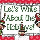 Students fill out a holiday tree map, then, use it to write a paragraph. Kindergartners can just fill in the tree map or writing web. First and sec...