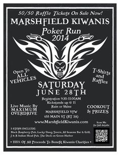 Saturday June 28, 2014 - JOIN US FOR THE FIRST ANNUAL MARSHFIELD KIWANIS POKER RUN, COOKOUT and 50/50 RAFFLE!