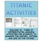 Titanic lessons and activity pack. Includes 20+ pages of differentiated lesson activities and spans historical information, facts and life on the Titanic for students to explore.