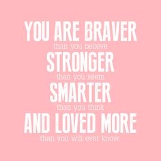 21 Gorgeous Printables for an Inexpensive Mother& Day Gift Brave Quotes, Me Quotes, Mum Quotes From Daughter, Inexpensive Mother's Day Gifts, Be You Bravely, Mother's Day Printables, Skinny Mom, Words Worth, Happy Thoughts