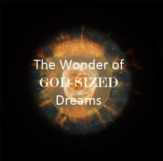 Giveaway: The Wonder of Dreaming God-Sized Dreams @HolleyGerth