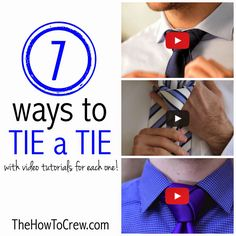 How to tie a tie: 7 different ways to show you how on TheHowToCrew.com