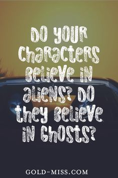 Aliens and ghosts fiction writing prompt