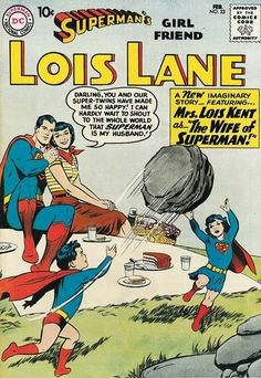 Episode Part II: Superman Family Comic Book Cover Dated February Superman's Girl Friend Lois Lane Old Comic Books, Vintage Comic Books, Vintage Comics, Comic Book Covers, Comic Book Heroes, Dc Heroes, Superman And Lois Lane, Superman Family, Batman And Superman