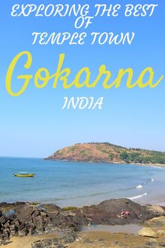 Top Things to Do in the Temple Town Gokarna, Karnataka India Travel Guide, Asia Travel, Leh, Agra, Places Around The World, Travel Around The World, Kerala, Mumbai, Taj Mahal