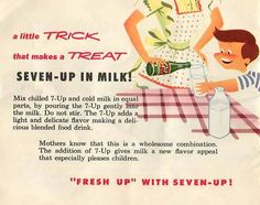 and so nutricious... Fizzy 7-Up milk. | 24 Absolutely Horrendous Recipes From The Past
