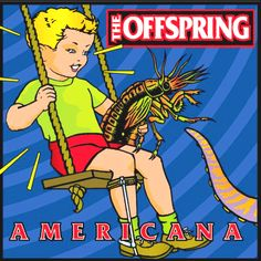 """Americana"" •The Offspring"