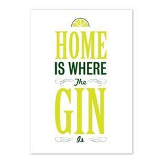 'Home is Where The Gin is' Print | Ginger Pickle | Handmade Gifts made by Independent British Designers.