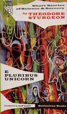 RICHARD M. POWERS - art for E. Pluribus Unicorn by Theodore Sturgeon - 1956 Ballantine Books