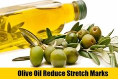 Olive Oil Reduce Stretch Marks