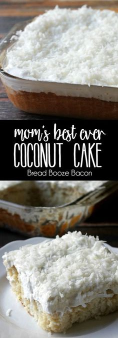 My Mom's Best Ever Coconut Cake is dessert heaven! Creamy, dreamy, tender cake topped with whipped cream is where it's at! via @breadboozebacon