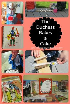 School Time Snippets: FIAR: The Duchess Bakes A Cake