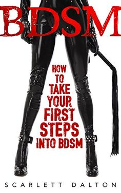 BDSM: How to Take Your First Steps Into BDSM (Sex, BDSM) ... https://www.amazon.com/dp/B014DYETKK/ref=cm_sw_r_pi_dp_x_vEiTyb6RRHED0