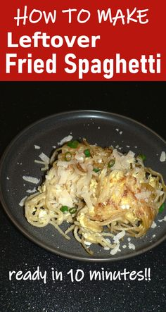 How to make Leftover Fried Spaghetti, and easy recipe for leftover pasta. This an easy weeknight dinner that you can make in 10 minutes, a perfect quick dinner recipe. Here is how to use up leftover pasta to make delicious fried pasta dish, great dinner ideas for kids #pasta #leftovers #spaghetti