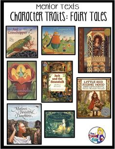 Teaching ideas for Character Traits, including using fairy tale mentor texts.