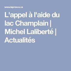 L'appel à l'aide du lac Champlain   Michel Laliberté   Actualités