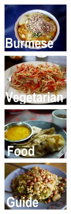 A vegetarian food guide and introduction to Burmese cuisine.