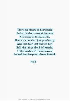 One of my all time favourite poems! Erin Hanson has an amazing way with words. Eh Poems, Poem Quotes, Sad Quotes, Words Quotes, Best Quotes, Life Quotes, Inspirational Quotes, Sayings, The Words