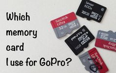 Tip #325 GoPro - Which Memory Card I use?