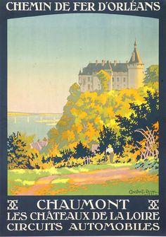 Vintage Travel Poster: Chaumont, Chateaux De La Loire, France