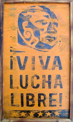 Viva Lucha Libre!