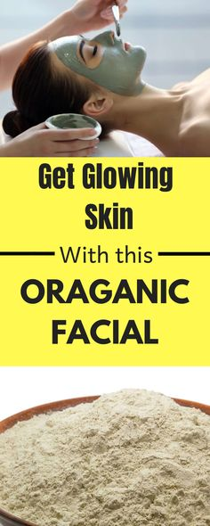 Natural Skin Remedies Natural Organic Facial At Home To Get Glowing Fairer Bright Skin Organic Facial, Organic Skin Care, Natural Skin Care, Natural Facial, Natural Beauty, Hair Removal, Beauty Care, Beauty Hacks, Beauty Tips