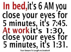 Haha.. This is so true yet so funny! How we love our cozy bed and hate work.