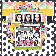 Bella Blvd IF She Blooms collection. God's Grace Always Covers Me layout by creative team member Stephanie Buice.