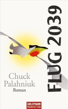 Chuck Palahniuk - Flug 2039