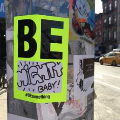 On such a beautiful day you just have to feel like it's a #BEMIGHTY day. Sharing some brightness with @besomething.me found in the #eastvillagenyc #slaps #nyc #streetart #saturday