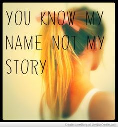 My Name Not My Story #quotes #lifequotes
