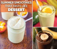 Summer Smoothies That Taste Like Dessert! Like your smoothies extra sweet? These 8 recipes go down like candy but are actually totally healthy! Score. #SelfMagazine