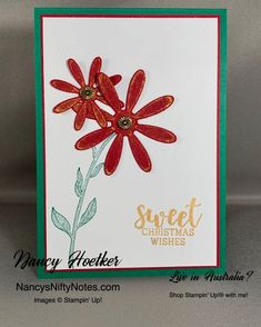 Daisy Lane by Stampin' Up! Cup of Christmas by Stampin' Up! Christmas Wishes, Christmas Colors, Christmas Cards, Cherry Cobbler, Flower Center, Glue Dots, Christmas Settings, Ink Pads, Flower Cards