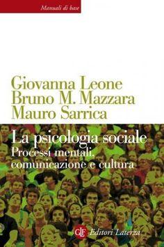 Prezzi e Sconti: La #psicologia sociale  ad Euro 16.99 in #Bruno m mazzara giovanna leone #Book adult