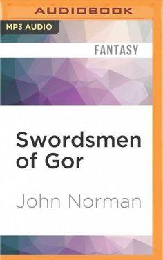 Amazon swordsmen of gor gorean saga book 29 ebook john swordsmen of gor cd audio fandeluxe Epub