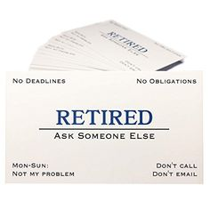 Perfect guide to the best retirement gifts for men 2018 B estretirement Gifts: Retirement business cards are a funny gift for your retiree. This will allow him to provide those who ask for services a business card that displays his current availability. Retirement Survival Kit, Retirement Gifts For Men, Retirement Cards, Retirement Parties, Funny Retirement Quotes, Retirement Celebration, Retirement Ideas, Retirement Countdown, Retirement Decorations