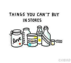 Things you can't buy in stores