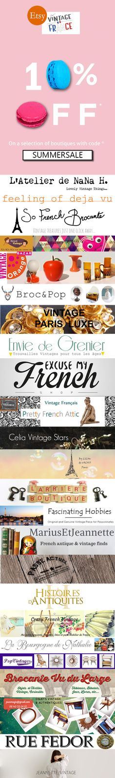 SUMMER SALE! Enjoy 10% off your purchases at So French Brocante and all participating stores, with coupon code: SUMMERSALE. (Click to see complete list).